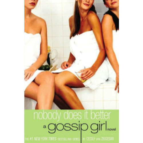 Nobody Does It Better (Gossip Girl Series #7)