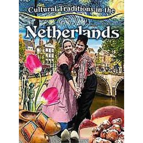 Cultural Traditions in the Netherlands (Paperback)