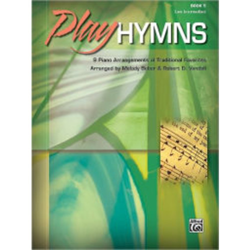 Play Hymns: 9 Piano Arrangements of Traditional Favorites, Book 5