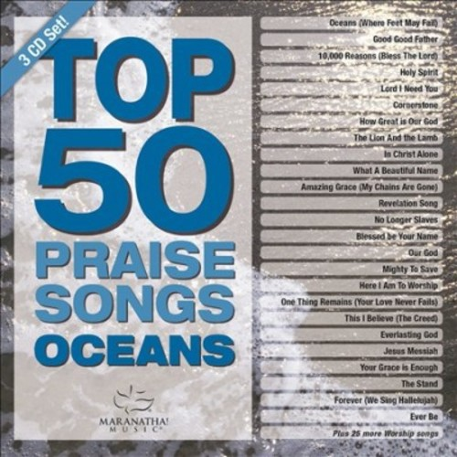 Various - Top 50 Praise Songs:Oceans (CD)