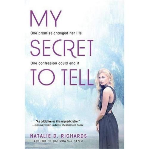 Natalie D. Richards My Secret to Tell