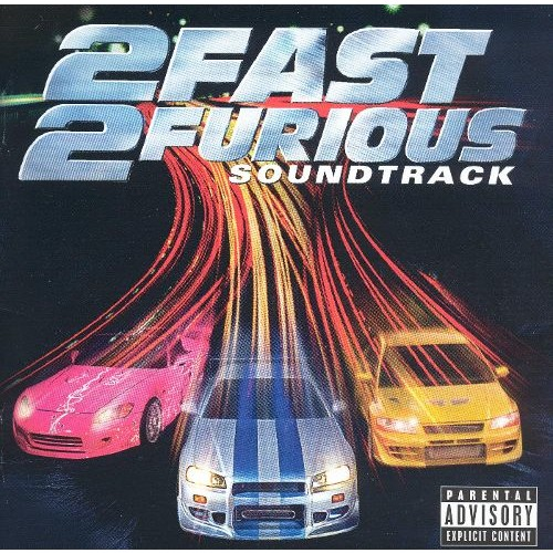 2 Fast 2 Furious (Explicit Version)