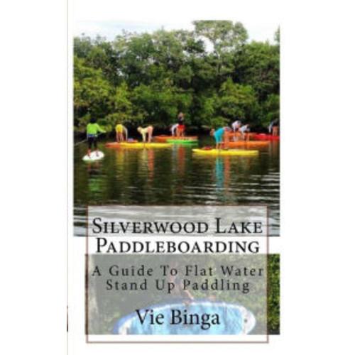 Silverwood Lake Paddleboarding: A Guide To Flat Water Stand Up Paddling