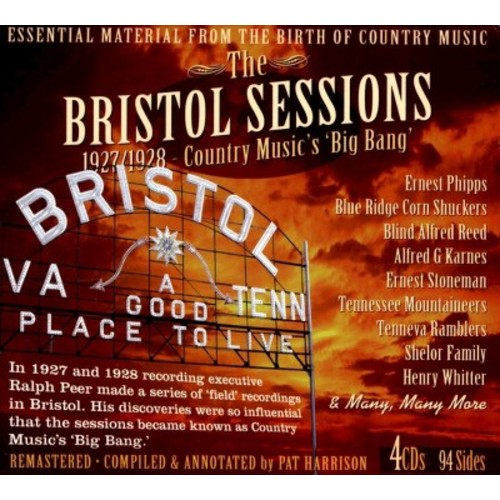 The Bristol Sessions: The Big Bang of Country Music 1927-1928 [CD]
