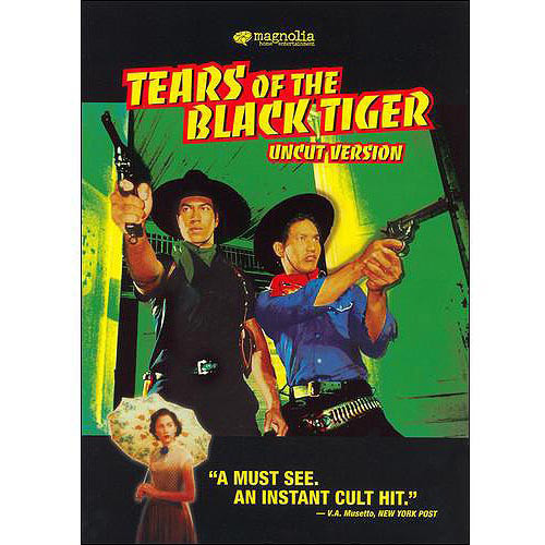 Tears of the Black Tiger [DVD] [2000]