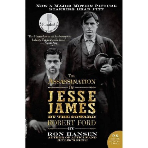 Assassination of Jesse James by the Coward Robert Ford (Reprint) (Paperback) (Ron Hansen)