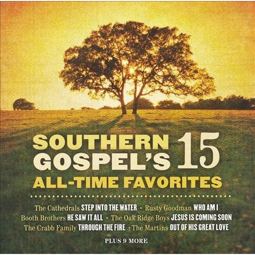 Southern Gospel's 15 All Time Favorites [CD]