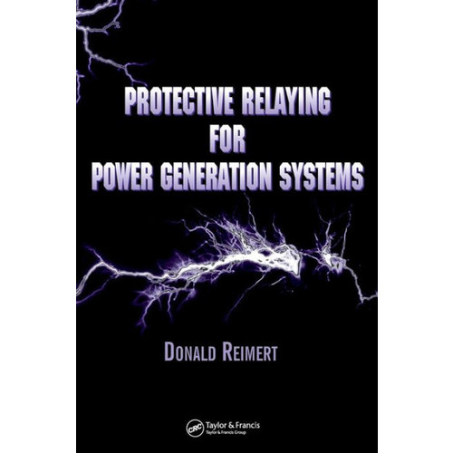 Protective Relaying for Power Generation Sytems