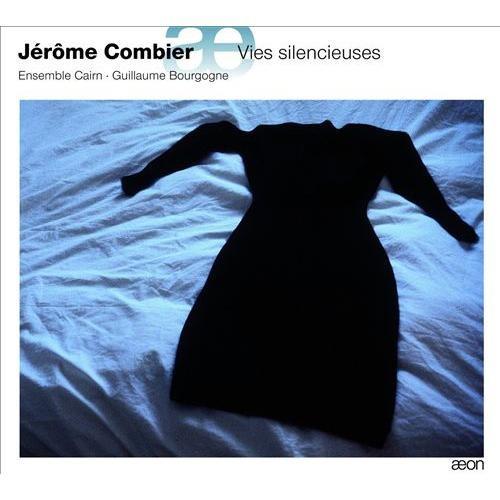 Jrme Combier: Vies Silencieuses [CD]