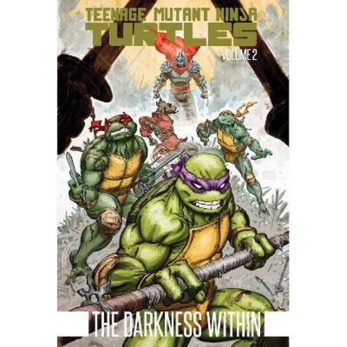 Teenage Mutant Ninja Turtles 2 : The Darkness Within (Paperback) (Kevin Eastman & Tom Waltz)