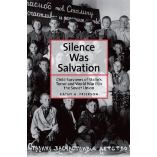 Silence Was Salvation: Child Survivors of Stalinn