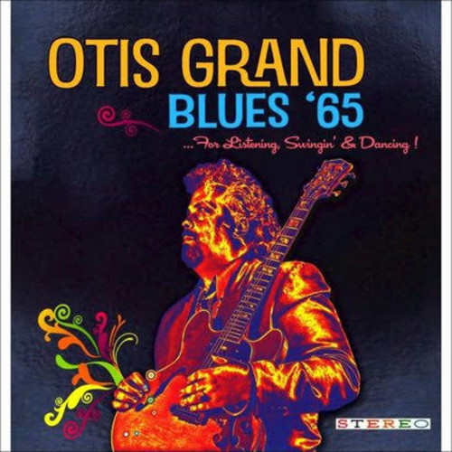 Otis Grand - Blues 65 [Audio CD]