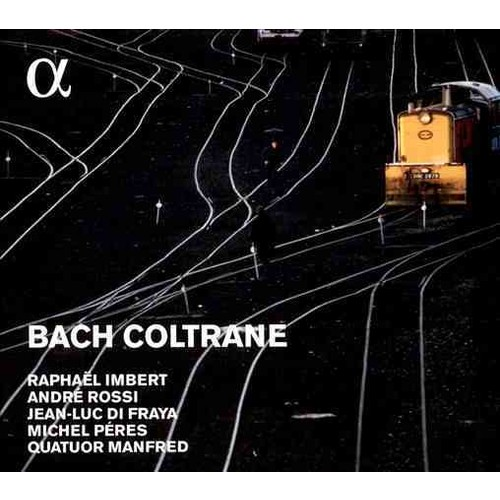 Various - Bach Coltrane