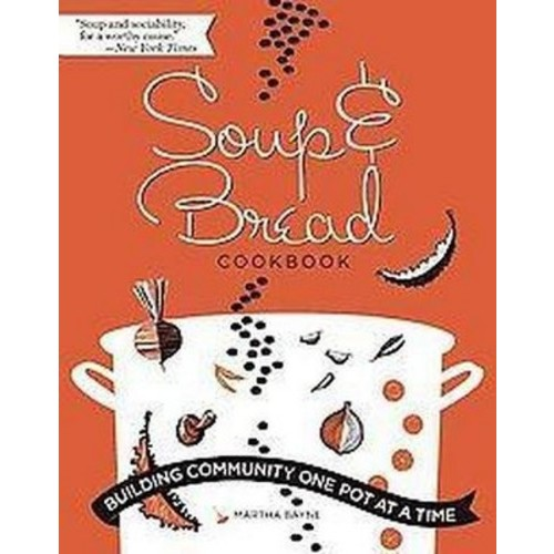 Soup and Bread Cookbook (Paperback)