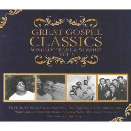 Great Gospel Classics: Songs of Praise & Worship, Vol. 3 [CD]