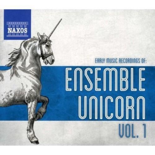 Early Music Recordings of: Ensemble Unicorn, Vol. 1 [CD]