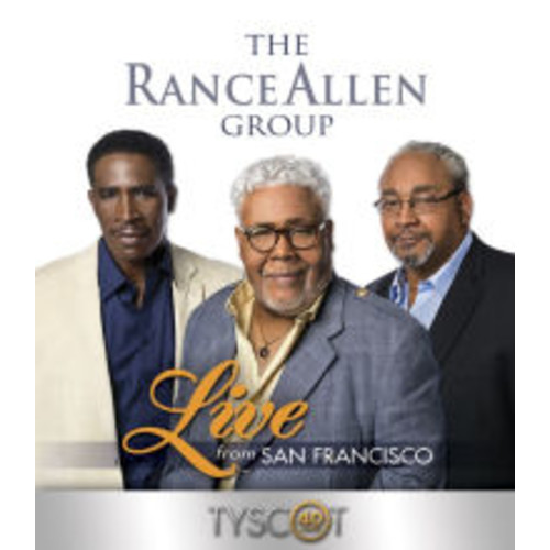 The Rance Allen Group: Live from San Francisco