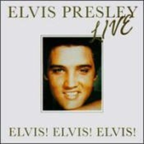 Elvis! Elvis! Elvis! Live