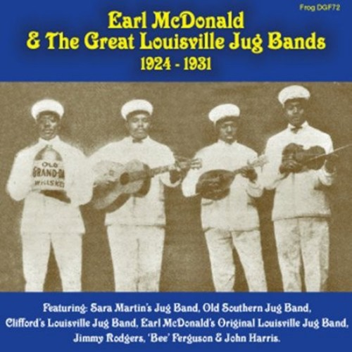 Earl Mcdonald and Great Louisville Jug Bands 1924-1931 [CD]