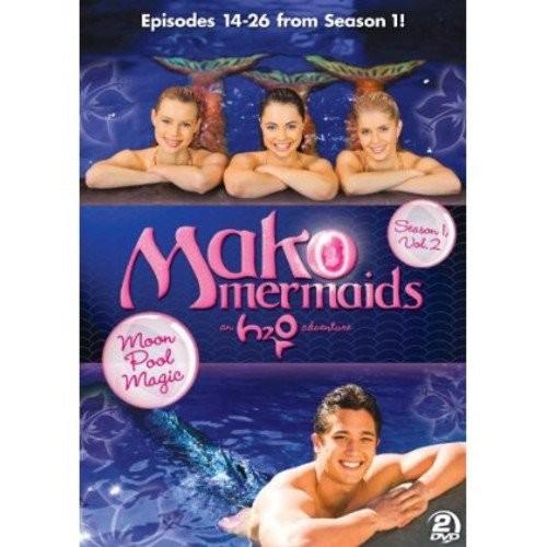 Mako Mermaids - An H2O Adventure: Season 1, Volume 2 - Moon Pool Magic