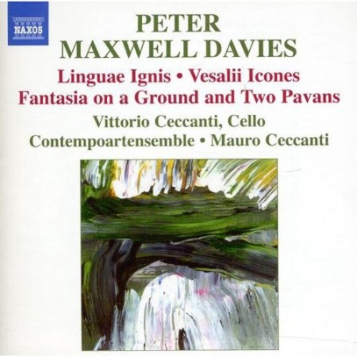 Peter Maxwell Davies: Linguae Igni; Vesalii Icones; Fantasia on a Ground and Two Pavans [CD]