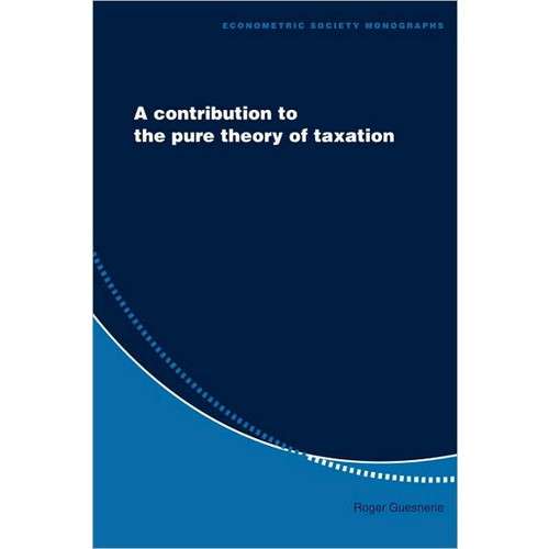 A Contribution to the Pure Theory of Taxation