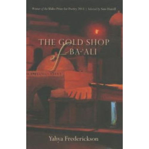 The Gold Shop of Ba-'Ali: Poems