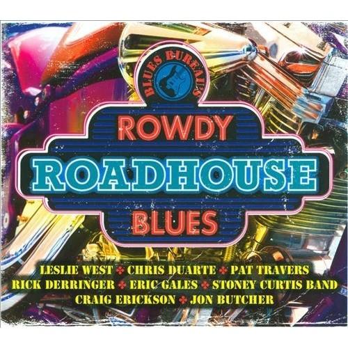 Blues Bureaus Rowdy Roadhouse Blues [CD]