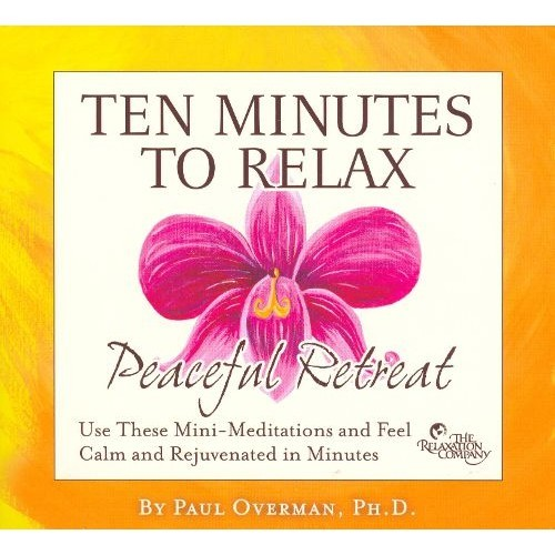 Ten Minutes to Relax: Peaceful Retreat [CD]