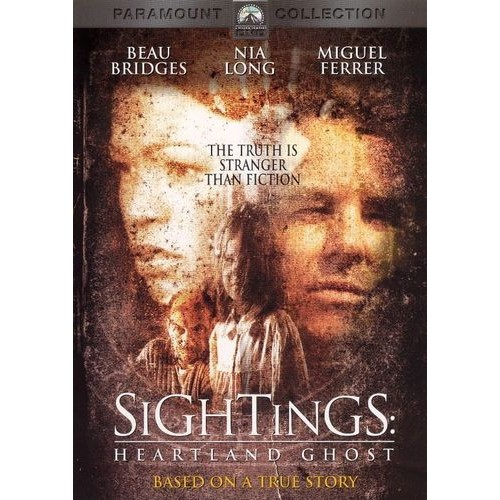 Sightings - Heartland Ghost: Beau Bridges, Nia Long, Miguel Ferrer, Gabriel Olds, Thea Gill, Matthew Currie Holmes, Rachel Hayward, Trevor Roberts, Jennifer Sterling, Andy Maton, Lori Ravensborg, Stephen Hair, Albert J. Dunk, Brian Trenchard-Smith, Ann Daniel, Faye K. Cottrell, Henry Winkler, Roee Sharon, Terry Albright, Phil Penningroth: Movies & TV