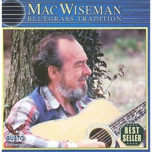 Mac Wiseman - Bluegrass Tradition