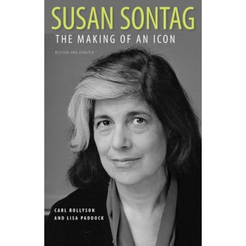 Susan Sontag: The Making of an Icon (Paperback)