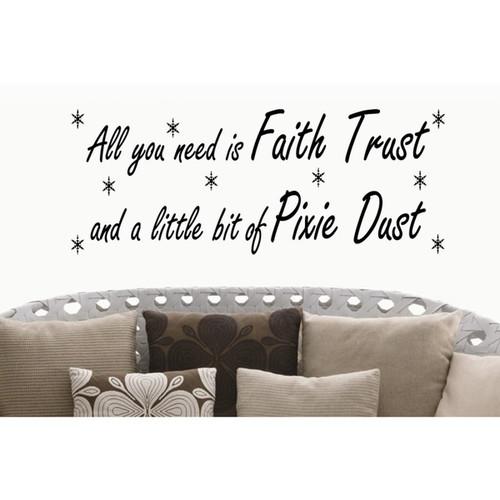 Phrase Faith, Trust, Pixie Dust Wall Art Sticker Decal