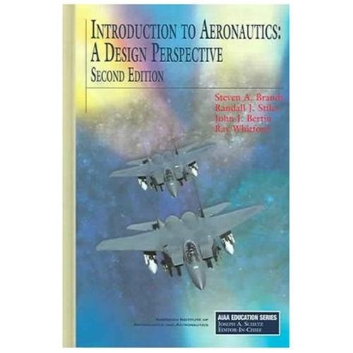 Introduction to Aeronautics : A Design Perspective (Hardcover)