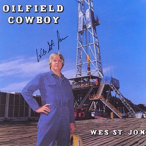 Oilfield Cowboy [CD]