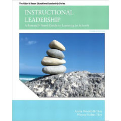 Instructional Leadership: A Research-Based Guide to Learning in Schools / Edition 4