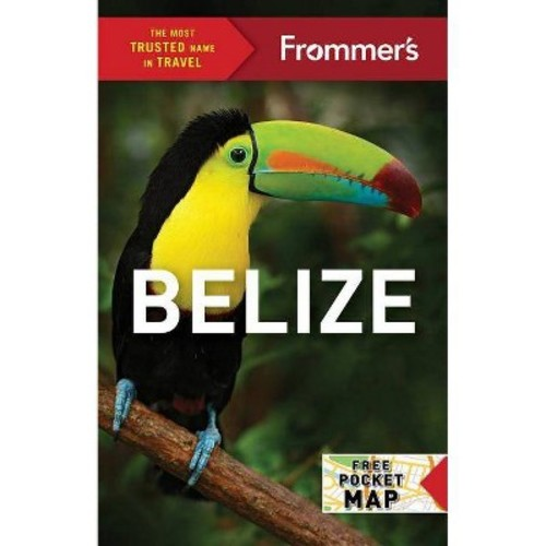 Frommer's Belize (Paperback) (Ali Wunderman)