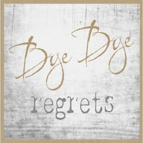 Graffitee Studios Typography 'Bye Bye Regrets' Textual Art on Wrapped Canvas