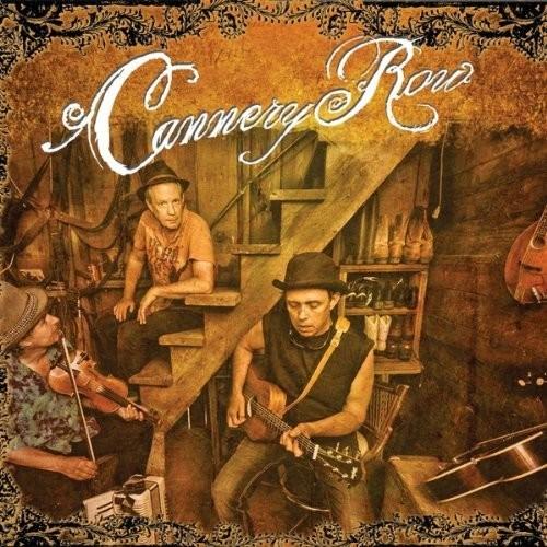 CANNERY ROW - CANNERY ROW