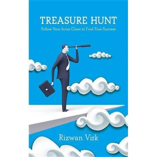 Treasure Hunt : Follow Your Inner Clues to Find True Success (Paperback) (Rizwan Virk)
