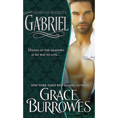 Gabriel: Lord of Regrets (Lonely Lords Series #5)