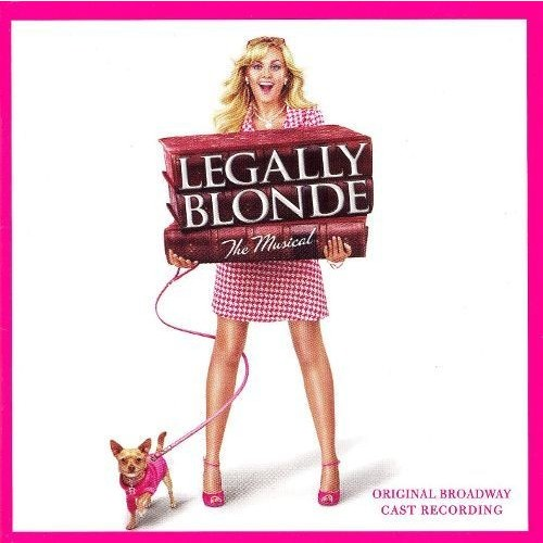 Legally Blonde: The Musical [Original Broadway Cast Recording] [CD]