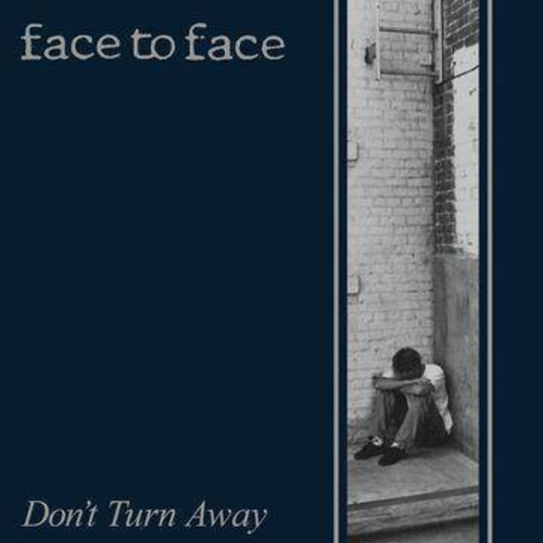 Face To Face - Don't Turn Away (CD)