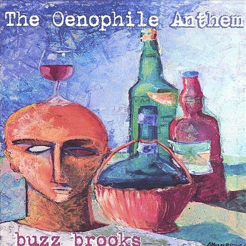 The Oenophile Anthem [CD]