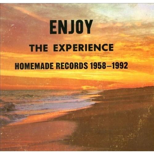 Enjoy the Experience: Homemade Records 1958-1992 [CD]