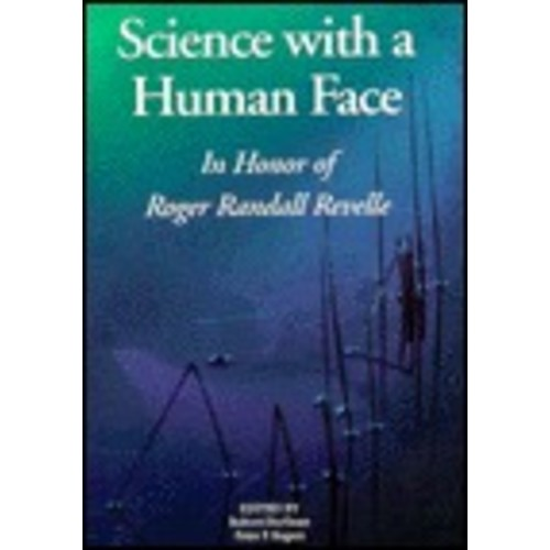 Science with a Human Face: In Honor of Roger Randall Revelle / Edition 1