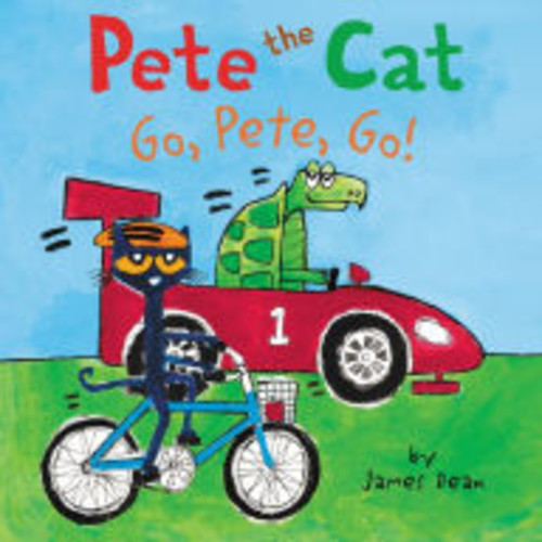 Go, Pete, Go! (Pete the Cat Series)