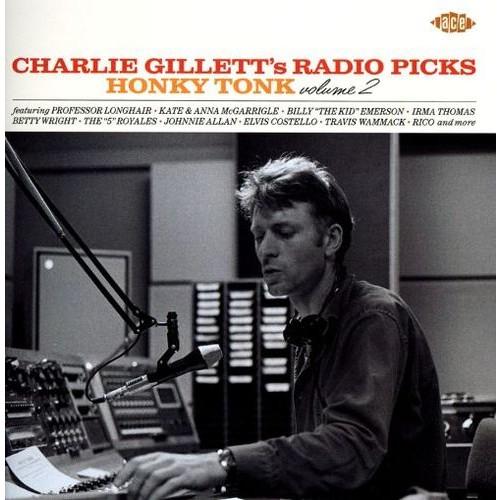Charlie Gillett's Radio Picks: Honky Tonk, Vol. 2 [CD]
