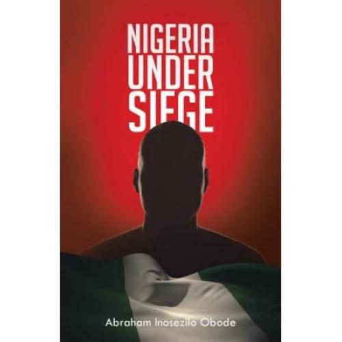 Nigeria Under Siege