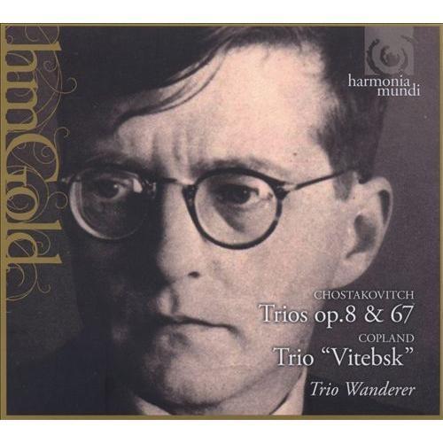 Shostakovich: Trios Op. 8 & 67; Copland Trio